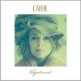 Cäthe - Vagabund