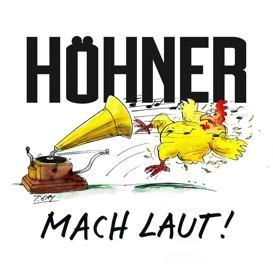 Hoehner - Mach Laut!