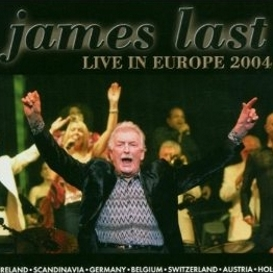 James Last - Live in Europe 2004