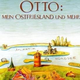 Otto Waalkes - Mein Ostfriesland und mehr