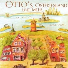 Otto Waalkes - Ottos Ostfriesland und mehr