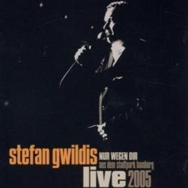 Stefan Gwildis - Nur wegen Dir live